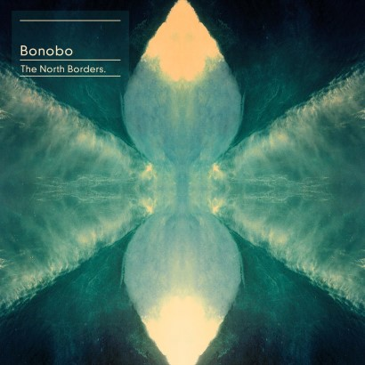 "Bonobo - ""The North Borders"""