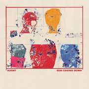 Cover des Albums Sun Coming Down von Ought