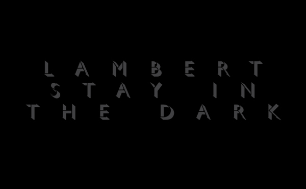 "Neue Platten: Lambert – ""Stay In The Dark"""