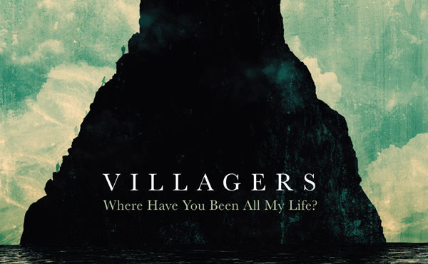 "Villagers – ""Where Have You Been All My Life?"" (Album der Woche / Rezension)"