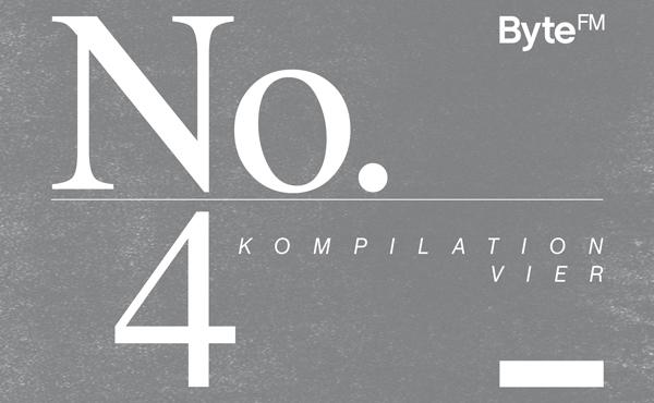 ByteFM Kompilation Nummer 4