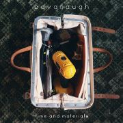Cover des Albums Time And Materials von Cavanaugh