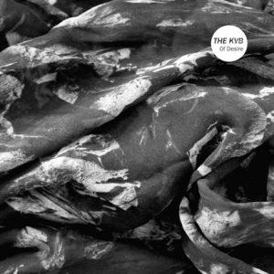 "The KVB – ""Of Desire"" (Album der Woche)"