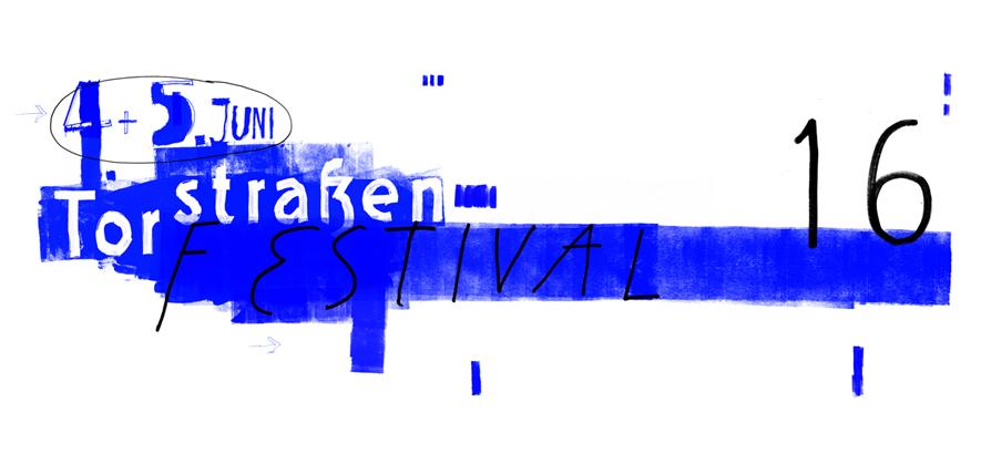 Torstraßen Festival (Ticket-Verlosung)
