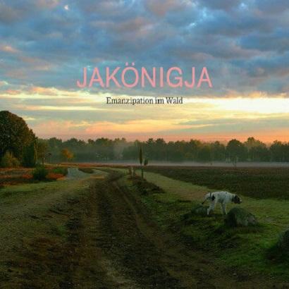 Cover des Albums Emanzipation im Wald von JaKönigJa