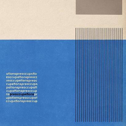 Cover des Albums Preoccupations von Preoccupations