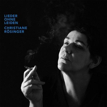 """Christiane Rösinger - """"Lieder Ohne Leiden"""" (Rezension)"""