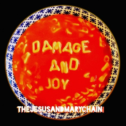 Cover des Albums Damage And Joy von The Jesus And Mary Chain