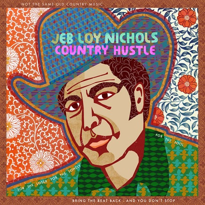 """Jeb Loy Nichols - """"Country Hustle"""" (Rezension)"""