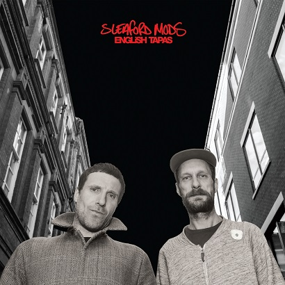 "Sleaford Mods - ""English Tapas"" (Rezension)"