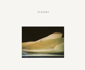 "Algiers – ""The Underside Of Power"" (Album der Woche)"