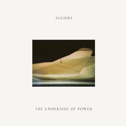 Cover des Albums The Underside Of Power von Algiers