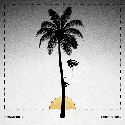 Cover des Albums Cage Tropical von Frankie Rose