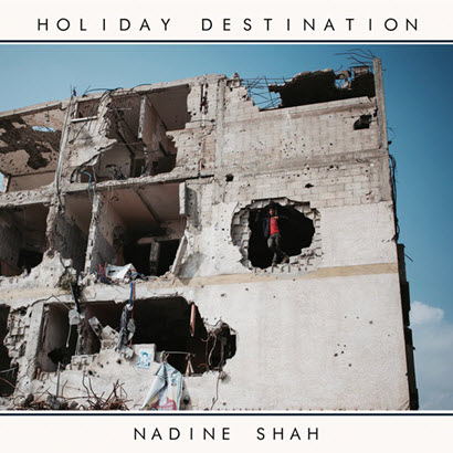"Cover des Albums ""Holiday Destination"" von Nadine Shah (1965 Records)"