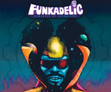 "Neue Funkadelic-Remix-Kompilation: ""Reworked By Detroiters"""