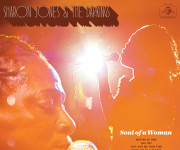 "Sharon Jones & The Dap-Kings – ""Soul Of A Woman"" (Album der Woche)"