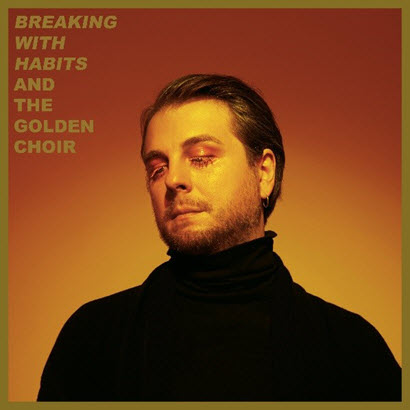"Cover des Albums ""Breaking With Habits"" von And The Golden Choir (Caroline International)"