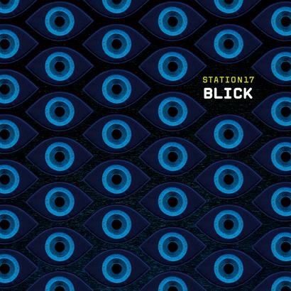 """Station 17 - """"Blick"""" (Album der Woche)"""