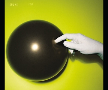 "Suuns – ""Felt"" (Rezension)"