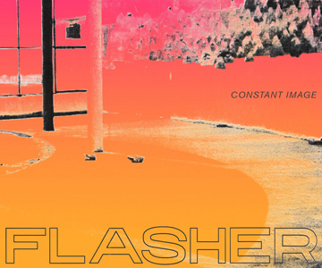 "Flasher – ""Constant Image"" (Rezension)"