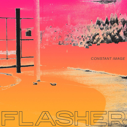 "Cover des Albums ""Constant Image"" von Flasher (Domino)"