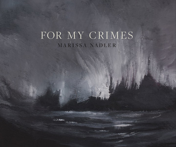"Marissa Nadler – ""For My Crimes"" (Album der Woche)"