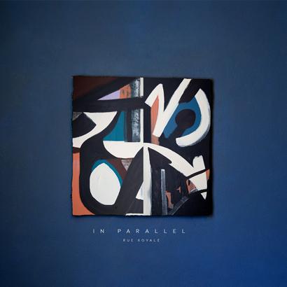 """Cover von Rue Royale – """"In Parallel"""" (Sinnbus)"""