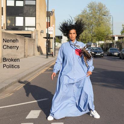 """Neneh Cherry - """"Broken Politics"""" (Album der Woche)"""