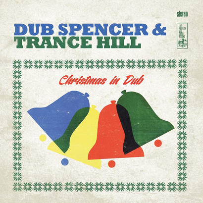 "Cover von Dub Spencer & Trance Hill – ""Christmas In Dub"" (Echo Beach)"