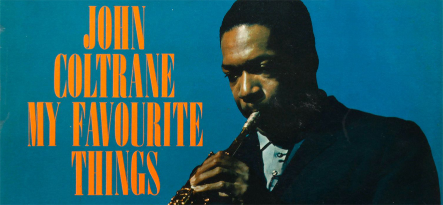 "John Coltrane auf dem Cover von ""My Favorite Things"""