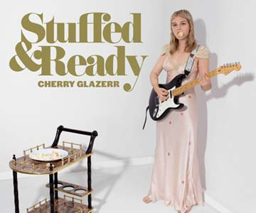 "Cherry Glazerr – ""Stuffed & Ready"" (Album der Woche)"