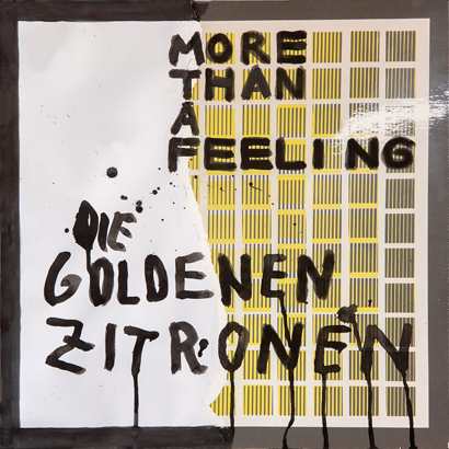 "Cover des Albums ""More Than A Feeling"" von den Goldenen Zitronen"