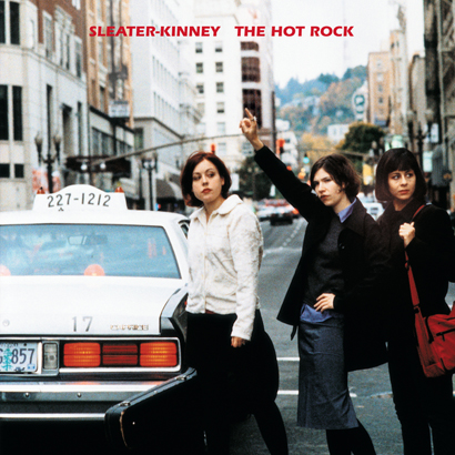 "Cover von ""The Hot Rock"" von Sleater-Kinney"