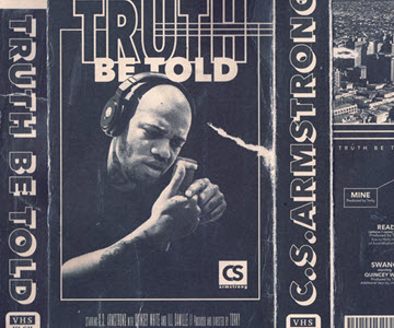 "C.S. Armstrong – ""Truth Be Told"" (Rezension)"