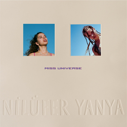 "Nilüfer Yanya – ""Miss Universe"" (Rezension)"