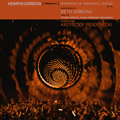 "Beth Gibbons & The Polish National Radio Symphony Orchestra – ""Henryk Górecki: Symphony No. 3"" (Rezension)"