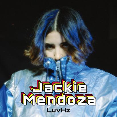 "Jackie Mendoza – ""LuvHz"" (Rezension)"