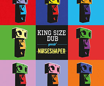 King Size Dub Special: Noiseshaper (Rezension)