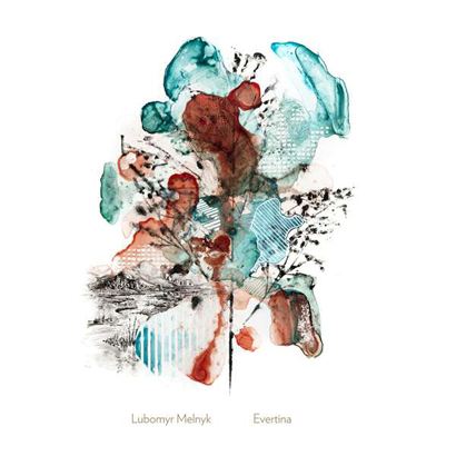 "Lubomyr Melnyk – ""Evertina"" (Rezension)"