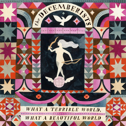 "The Decemberists – ""What A Terrible World, What A …"" (Rezension)"