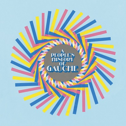 "Cover des Albums ""A People's History Of Gauche"" von Gauche"