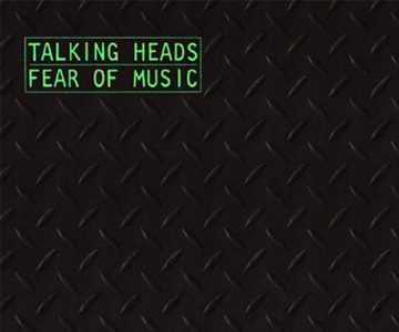 "Talking Heads – ""Fear Of Music"" wird 40"