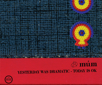 "Múm – ""Yesterday Was Dramatic – Today Is Ok"" wird 20 Jahre alt"