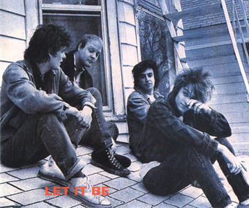 "The Replacements – ""Let It Be"""