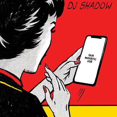 "Cover des Albums ""Our Pathetic Age"" von DJ Shadow"