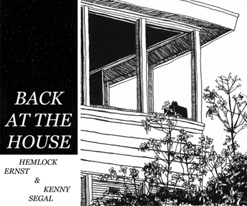 "Hemlock Ernst & Kenny Segal – ""Back At The House"" (Rezension)"