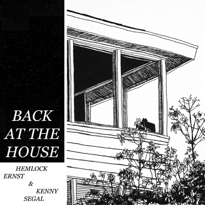 "Cover des Albums ""Back At The House"" von Hemlock Ernst & Kenny Segal"