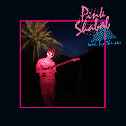 """Cover des Albums """"Ema By The Sea"""" von Pink Shabab"""