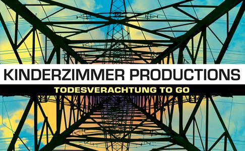 """Kinderzimmer Productions – """"Todesverachtung To Go"""" (Album der Woche)"""