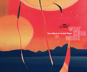 "Tom Misch & Yussef Dayes – ""What Kinda Music"" (Album der Woche)"